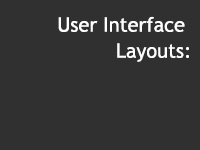 User Interface Layouts
